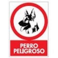 CARTEL PERRO PELIGROSO 30X21CM